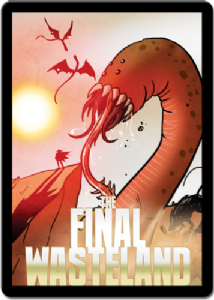 Sentinels of the Multiverse : The Final Wasteland